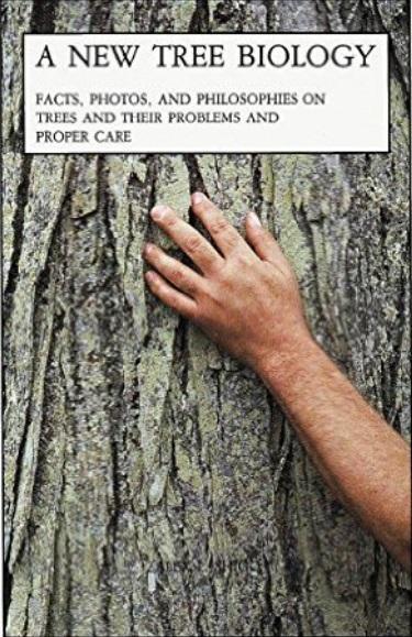 A New Tree Biology, Alex Shigo